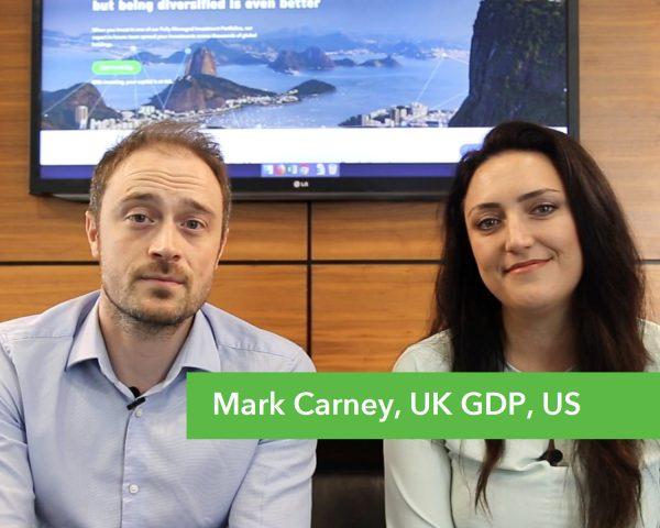Money Round Up – Mark Carney, UK GDP, US