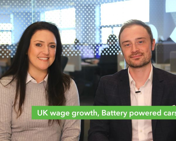 Money Round Up – UK wage growth, Battery powered cars
