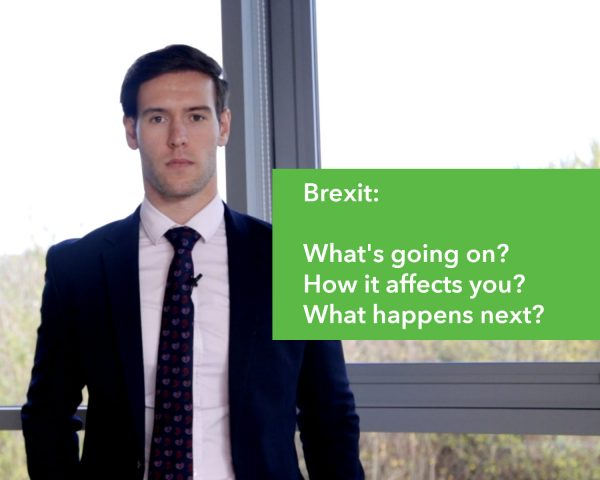 Brexit: What's going on? How it affects you? What happens next?