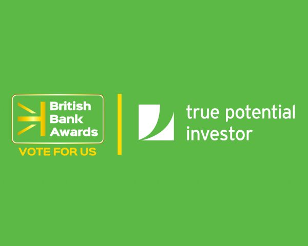 Vote for True Potential Investor in the British Bank Awards
